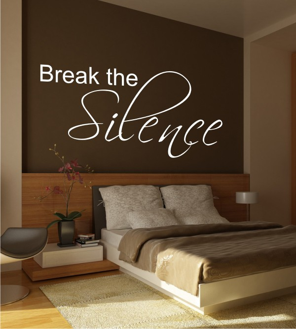 Break the Silence als Wandtattoo