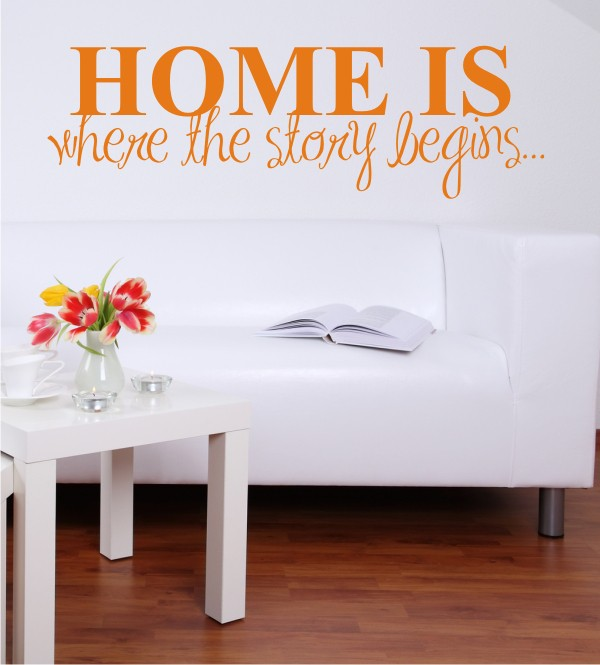 Home is where the story begins als Wandtattoo