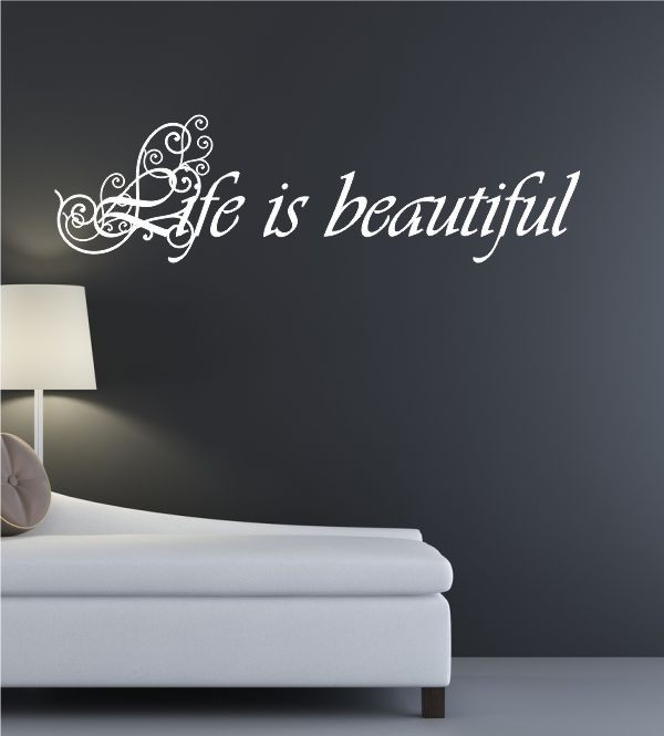 Life is beautiful als Wandtattoo