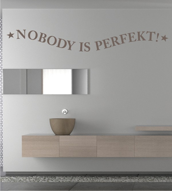 Nobody is Perfekt als Wandtattoo