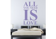 All you need... als Wandtattoo