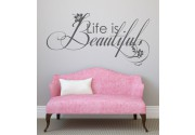 Life is Beautiful 2 als Wandtattoo