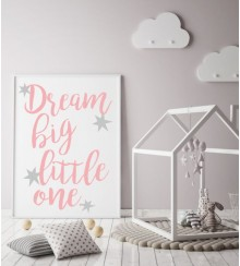 Posterdruck dream big little one
