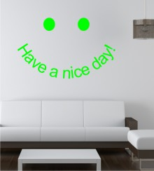 Have a nice day 2 als Wandtattoo